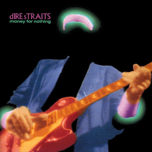 Dire Straits-Money for Nothing01.jpg